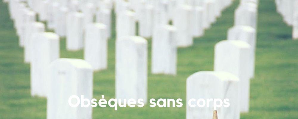 Obsèques sans corps