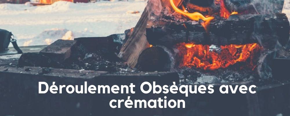 Déroulement Obsèques avec Crémation