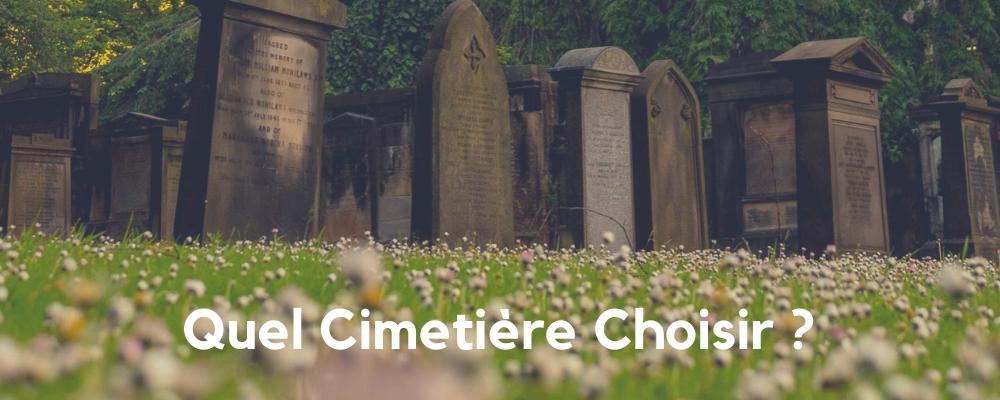 Obsèques, Quel Cimetière ?