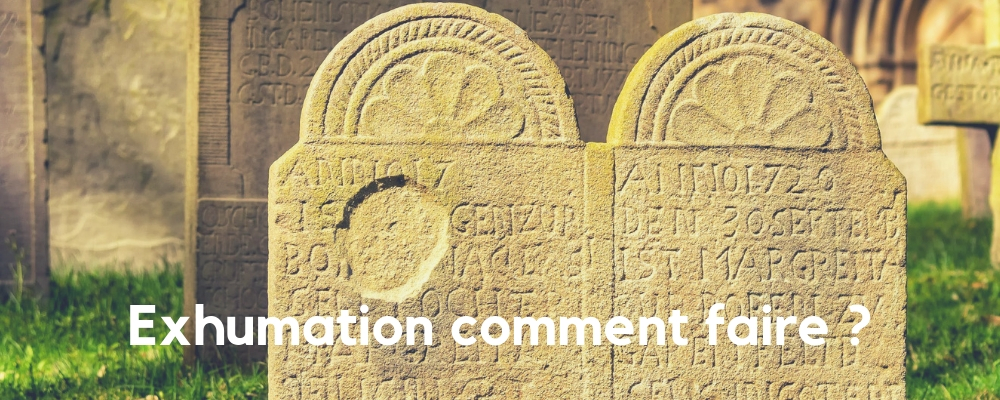 Exhumation quelles sont les règles ?