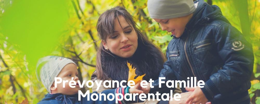 Quelle Prévoyance pour une Famille Monoparentale ?