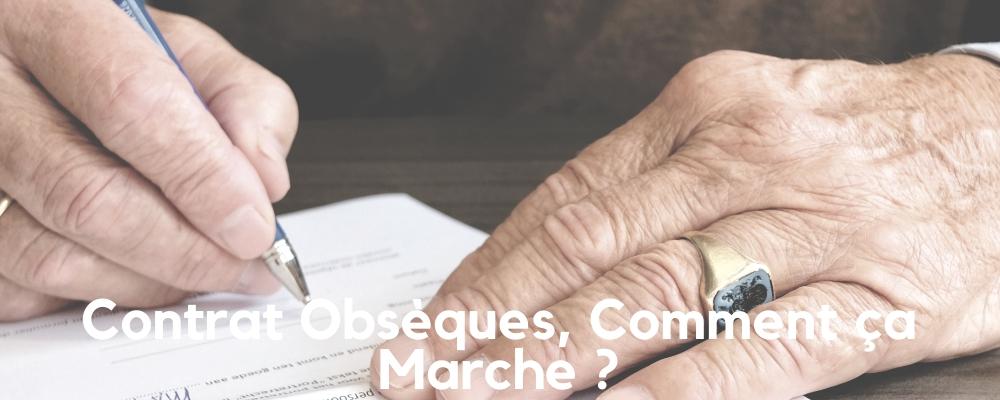 Contrat Obsèques, Fonctionnement.