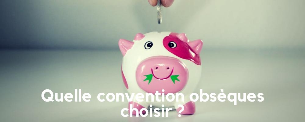 Convention obsèques, comment choisir ?