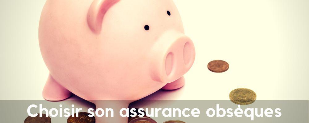 Comment choisir son assurance Obsèques  ?